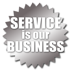 SERVICE is our BUSINESS